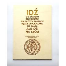"""""""Idź od zakrętu do zakrętu..."""" (Piotr Rostworowski OSB / EC, cytat na sklejce A4 - 210 x 297 mm)"""