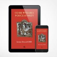 E-book - Co się wydarza podczas Mszy
