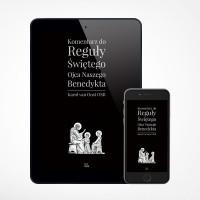 E-book - Komentarz do Reguły Świętego Ojca naszego Benedykta