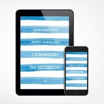 E-book - Jesteś powołany i stworzony do szczęścia!