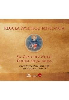 """Reguła świętego Benedykta / II księga """"Dialogów"""" św. Grzegorza Wielkiego (pliki mp3 do pobrania)"""