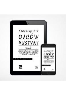 E-book - Apoftegmaty Ojców Pustyni, tom 3 (ŹM 56)
