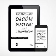 E-book - Apoftegmaty Ojców Pustyni, tom 1 (ŹM 4)