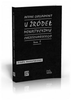 U źródeł monastycyzmu chrześcijańskiego T1