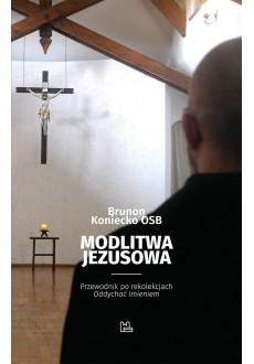 Modlitwa Jezusowa. Przewodnik