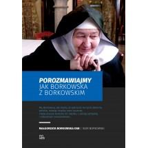 Porozmawiajmy jak Borkowska z Borkowskim