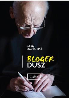 Bloger dusz. Część 1