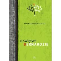 O świętym Bernardzie