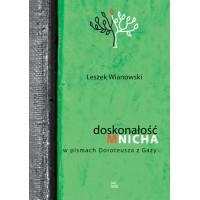 Doskonałość mnicha w pismach Doroteusza z Gazy