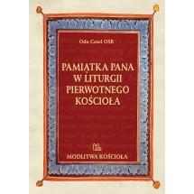 Pamiątka Pana w liturgii pierwotnego Kościoła