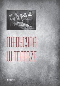 Medycyna w teatrze