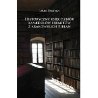 Historyczny księgozbiór kamedułów eremitów z krakowskich Bielan