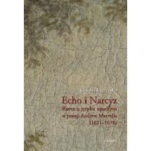 Echo i narcyz. Rzecz o języku upadłym w poezji Andrew Marvella (1621–1678)
