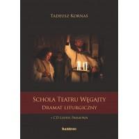 Schola Teatru Węgajty