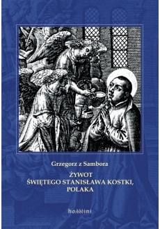 Żywot św. Stanisława Kostki, Polaka