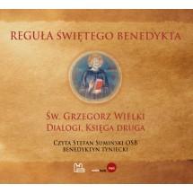 """Reguła świętego Benedykta / II księga """"Dialogów"""" św. Grzegorza Wielkiego (płyta CD-MP3)"""
