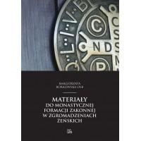 Materiały do monastycznej formacji zakonnej w zgromadzeniach żeńskich