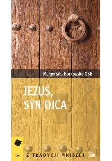 Jezus, Syn Ojca