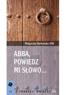 Abba, powiedz mi słowo