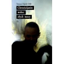 Chrześcijanin wobec złych mocy