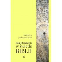 Rok liturgiczny w świetle Biblii