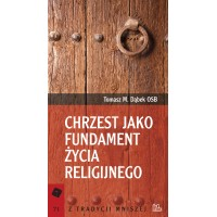 Chrzest jako fundament życia religijnego