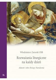 Rozważania liturgiczne T1 Adwent i Boże Narodzenie