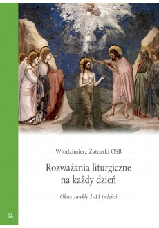 Rozważania liturgiczne T3 Okres zwykły 1-11 tydzie