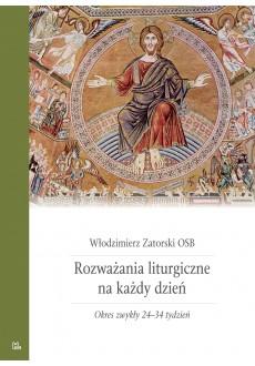 Rozważania liturgiczne T5 Okres zwykły 24-34 tydz
