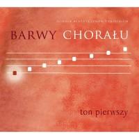 Barwy chorału - Ton 1 (płyta Audio-CD)
