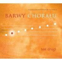 Barwy chorału - Ton 2 (płyta Audio-CD)