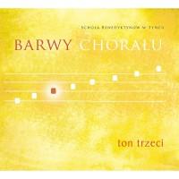 Barwy chorału - Ton 3 (płyta Audio-CD)