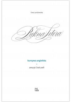 Piękna Litera - Kursywa angielska - ćwiczenia