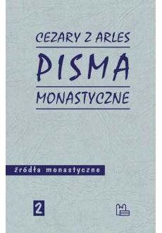 Pisma monastyczne (Cezary z Arles)