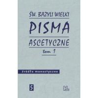 Pisma ascetyczne. T. 1