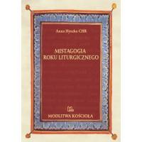 Mistagogia roku liturgicznego w ujęciu s. M. Renaty Fudakowskiej CSIC