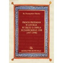 Proces przemian w liturgii  w ujęciu o. Pawła Sczanieckiego OSB