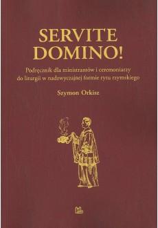 Servite Domino! (oprawa miękka)