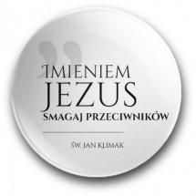 """""""Imieniem Jezus smagaj przeciwników"""" (magnes, średnica - 56 mm)"""