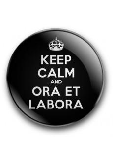 Keep Calm and Ora et Labora (przypinka, wersja czarna, średnica - 56 mm)
