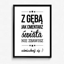 """""""Nie bądź jak nadęta purchawka"""" - plakat w czarnej ramce (format A3 - 29,7 x 42 cm)"""
