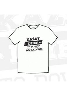 """Koszulka """"Każdy dzień to powód do radości"""""""
