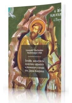Źródła autorytetu mnichów egipskich w Rozmowach z Ojcami Jana Kasjana