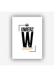 """""""Uwierz w siebie"""" - plakat bez ramki (format A3 - 29,7x42 cm)"""