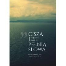 """""""Cisza jest pełnią słowa"""" - plakat bez ramki (format A1 - 59,4x84,1 cm)"""