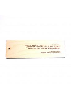 """Zakładka drewniana """"Ten, kto głośno rozprawia, a nie spełnia uczynków..."""" (św. Marek Eremita)"""