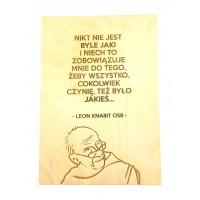 """""""Nikt nie jest byle jaki..."""" (Leon Knabit OSB, cytat na sklejce A4 - 210 x 297 mm)"""