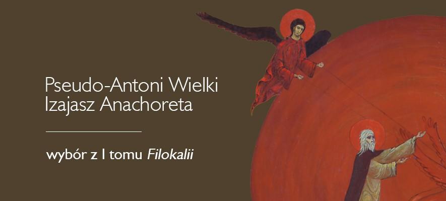 """Wybór z I tomu """"Filokalii"""""""